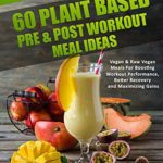 Vegan Bodybuilding: Muscles on Plants: 60 Pre & Post Workout Plant Based Meal Ideas For Boosting Workout Performance, Better Recovery and Maximizing Growth - Kindle edition by Sivan Berko. Download it once and read it on your Kindle device, PC, phones or tablets. Use features like bookmarks, note taking and highlighting while reading Vegan Bodybuilding: Muscles on Plants: 60 Pre & Post Workout Plant Based Meal Ideas For Boosting Workout Performance, Better Recovery and Maximizing Growth.