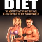 BODYBUILDING: The Best BODYBUILDING DIET - The Most Effective Tips And Tricks You Need To Know For The Body You Ever Wanted: (bodybuilding, bodybuilding diet, bodyweight train, bodybuilding nutrition) [Life -Style] on . *FREE* shipping on qualifying offers. BODYBUILDING Learn The Best Advice Of Bodybuilding Diet Today Over 10