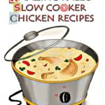 Low Carb Paleo Diet Vol.2: 31 The Most Amazing Low Carb Paleo Slow Cooker Chicken Recipes eBook: Lisa Brown: Kindle Store