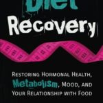 "Diet Recovery: Restoring Hormonal Health, Metabolism, Mood, and Your Relationship with Food [Matt Stone] on . *FREE* shipping on qualifying offers. Have you noticed since starting all this ""healthy"" eating, dieting, perfect Paleo diets"