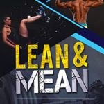 Lean and Mean: Fat-Loss and Muscle-Building Strategies for Men and Women - Kindle edition by John Paul Catanzaro. Download it once and read it on your Kindle device, PC, phones or tablets. Use features like bookmarks, note taking and highlighting while reading Lean and Mean: Fat-Loss and Muscle-Building Strategies for Men and Women.