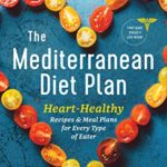 """The Mediterranean Diet Plan: Heart-Healthy Recipes & Meal Plans for Every Type of Eater [Susan Zogheib, Phillip R. Anderson III M.D.] on . *FREE* shipping on qualifying offers. """"As a practicing cardiologist, I am constantly encouraging my patients to adopt this diet. This book is an accessible"""