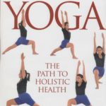 Yoga: THE PATH TO HOLISTIC HEALTH [B.K.S. Iyengar] on . *FREE* shipping on qualifying offers. Around the world, increasing numbers of people are turning to yoga as a means of keeping fit and reducing stress. In this comprehensive and highly illustrated guide B.K.S. Iyengar