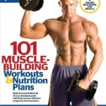 101 Muscle-Building Workouts & Nutrition Plans (101 Workouts) - Kindle edition by The Editors of Muscle & Fitness, Muscle & Fitness. Download it once and read it on your Kindle device, PC, phones or tablets. Use features like bookmarks, note taking and highlighting while reading 101 Muscle-Building Workouts & Nutrition Plans (101 Workouts).